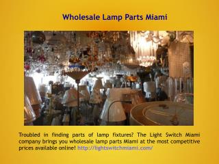 Wholesale Lamp Parts Miami
