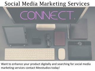 Social Media Marketing Services - mevstudios.com