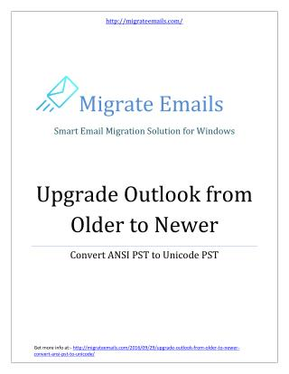 Upgrade Outlook PST from Older to Newer