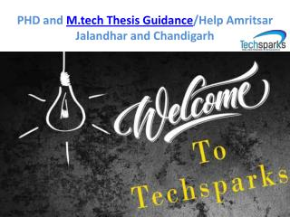 Looking for M.tech thesis help in Chandigarh and Patiala