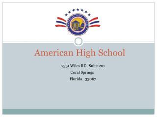 american online high school - American High School