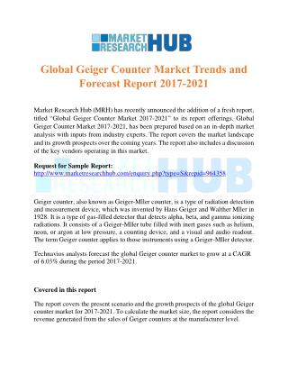 Global Geiger Counter Market Trends and Forecast Report 2017-2021