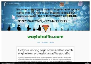 Get your landing page optimized for search engine from professionals at waytotraffic