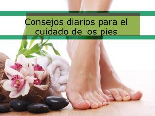 Consejos diarios para el cuidado de los pies