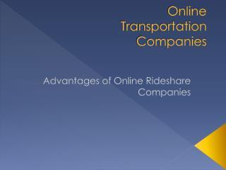 Online Transportation Services