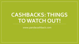 CashBacks: Things to Watch Out