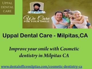 Improve your smile with cosmetic dentistry in milpitas ca