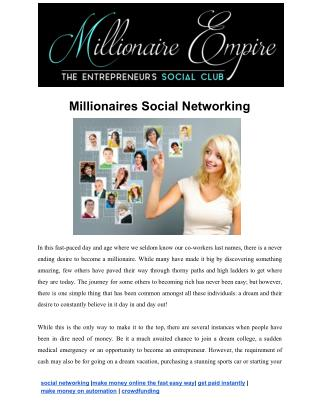 Millionaires Social Networking