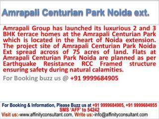 enquir-now Amrapali Centurian Park || 09999684905 || Noida