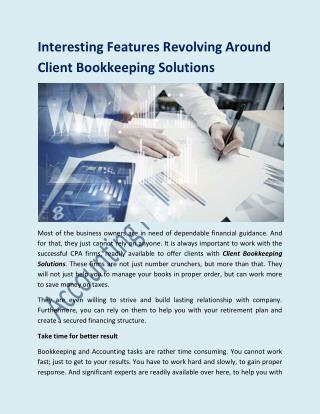Interesting Features Revolving Around Client Bookkeeping Solutions