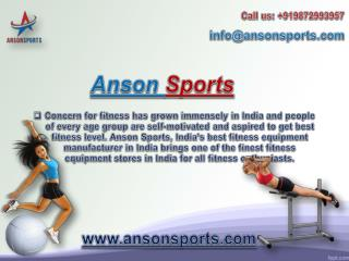 Anson Sports Brings One of the Finest Fitness Equipment Stores in India
