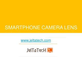 SMARTPHONE CAMERA LENS - www.jeltatech.com - Buy Canon Camera