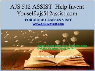 AJS 512 ASSIST  Help Invent Youself-ajs512assist.com