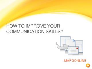 How To Improve Your Communication Skills?