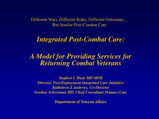 Different Wars, Different Risks, Different Outcomes  But Similar Post-Combat Care