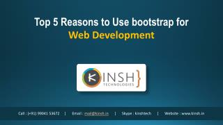 Top 5 Reasons to Use bootstrap for Web Development