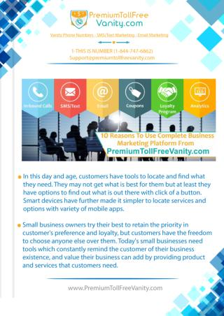 10 Reasons To Use Complete Business Marketing-Vanity Numbers, SMS/Text, Email and In-bound Calls