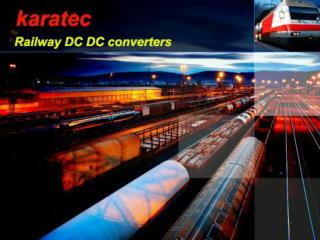 The Use of Rugged DC DC Converter in Railway Compartments