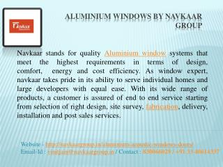 Fine Art of Best Quality Aluminium Windows by Navkaar Group