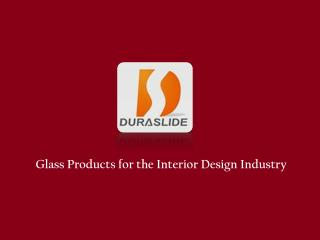 Glass Products Industry