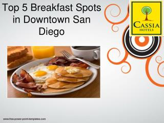 Top 5 Breakfast Spots in Downtown San Diego