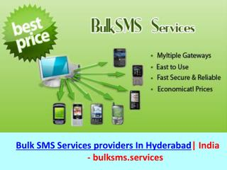 Bulk SMS Services Providers In Hyderabad |Bulk SMS Company in India