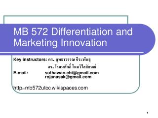 MB 572 Differentiation and Marketing Innovation