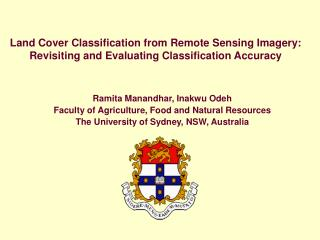 Land Cover Classification from Remote Sensing Imagery:  Revisiting and Evaluating Classification Accuracy