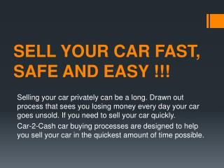 Sell Your Car, Fast, Safe And Easy