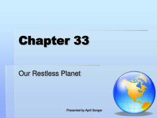 Our Restless Planet
