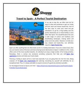 Travel to Spain - A Perfect Tourist Destination