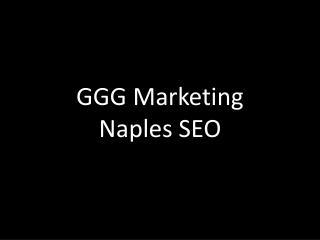 GGG Marketing - Naples SEO
