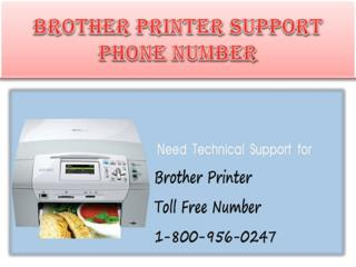 Brother Printer Technical Support Phone Number 1-800-956-0247
