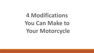 4 Modifications You Can Make to Your Motorcycle