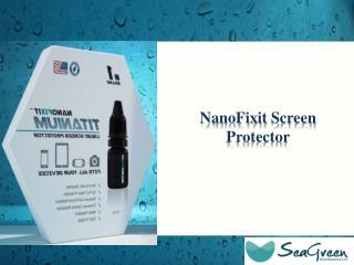 NanoFixit  Screen Protector