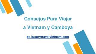 Consejos Para Viajar a Vietnam y Camboya