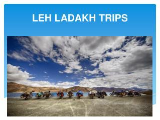 Enjoy the adventure of leh Ladakh trips