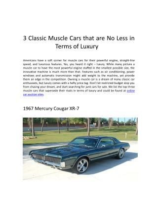 3 Classic Muscle Cars that are No Less in Terms of Luxury