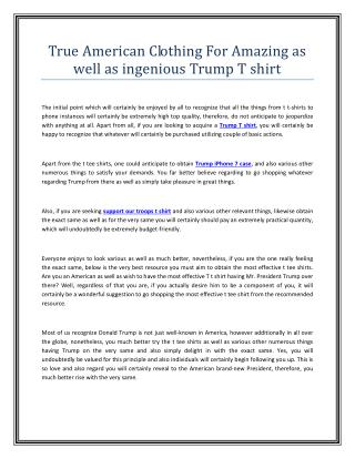 True American Clothing For Amazing as well as ingenious Trump T shirt