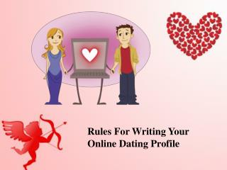 Rules for Writing Your Online Dating Profile