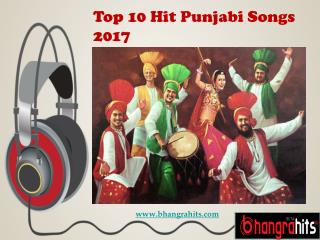 Top Ten Hit Punjabi Songs 2017