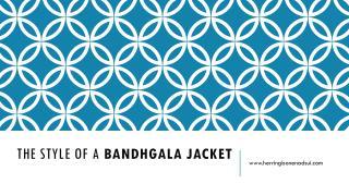 The Styl of badhgala jacket