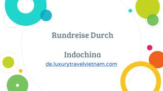 Rundreise Durch Indochina