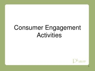 Consumer Engagement Activities