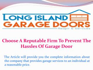 Choose A Reputable Firm To Prevent The Hassles Of Garage Door