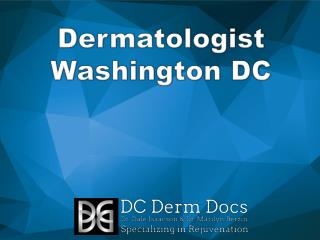 Dermatologist Washington DC