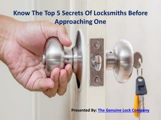 Know The Top 5 Secrets Of Locksmiths Before Approaching One