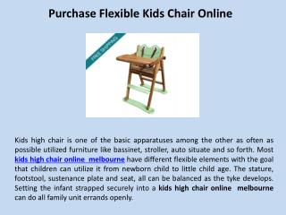Purcahse flexible kids chair online