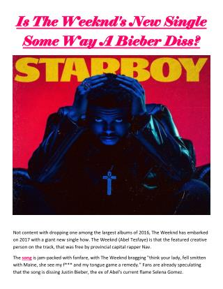 Is the weeknd's new single some way a bieber diss?