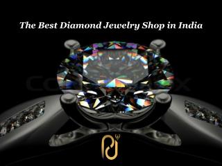 The Best Diamond Jewelry Shop in India